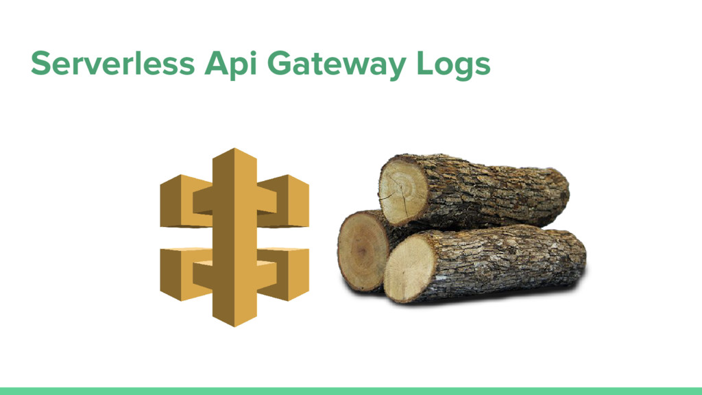 Serverless Api Gateway Logs