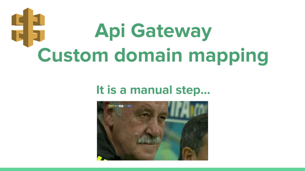 Api Gateway Custom domain mapping It is a manua...