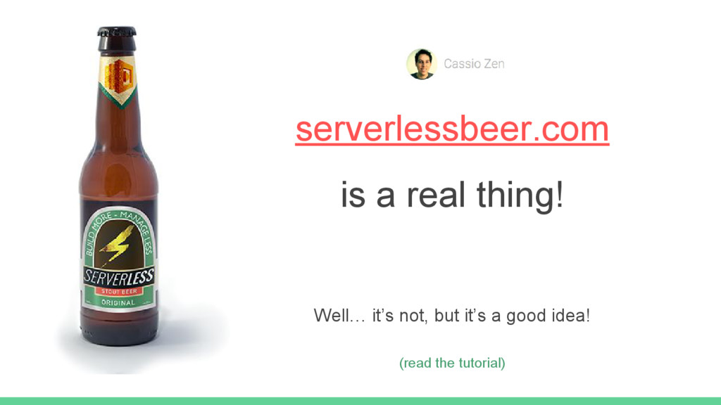 serverlessbeer.com is a real thing! Well… it's ...
