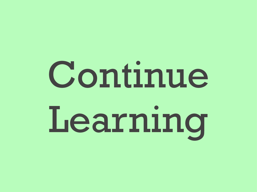 Continue Learning