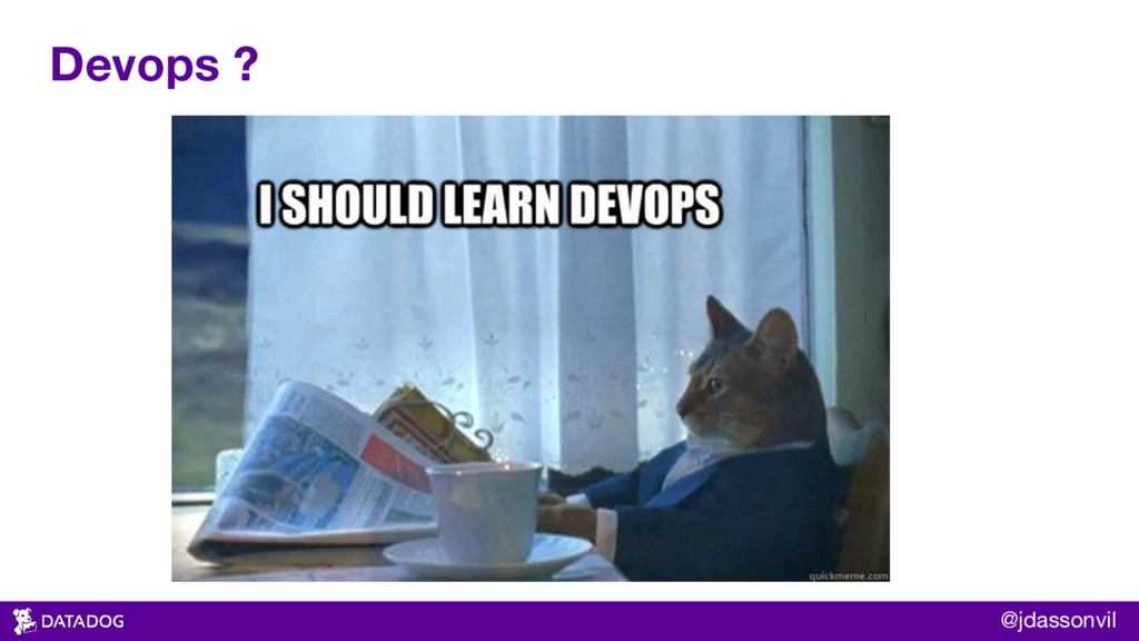 Devops ? @jdassonvil