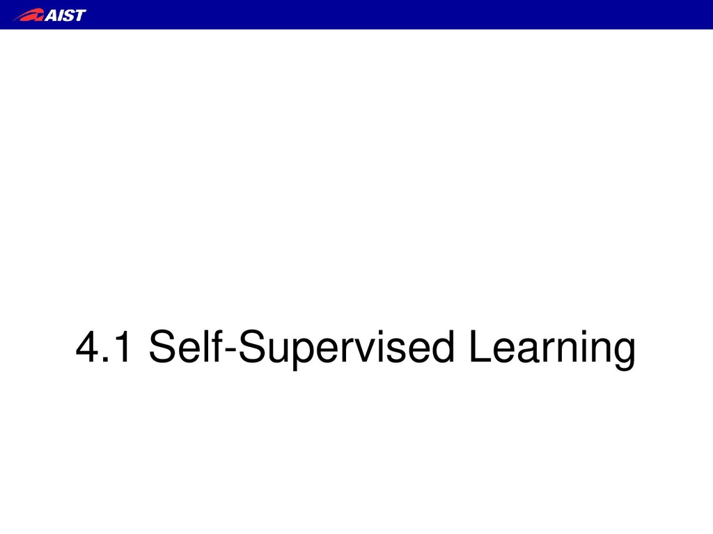 4.1 Self-Supervised Learning