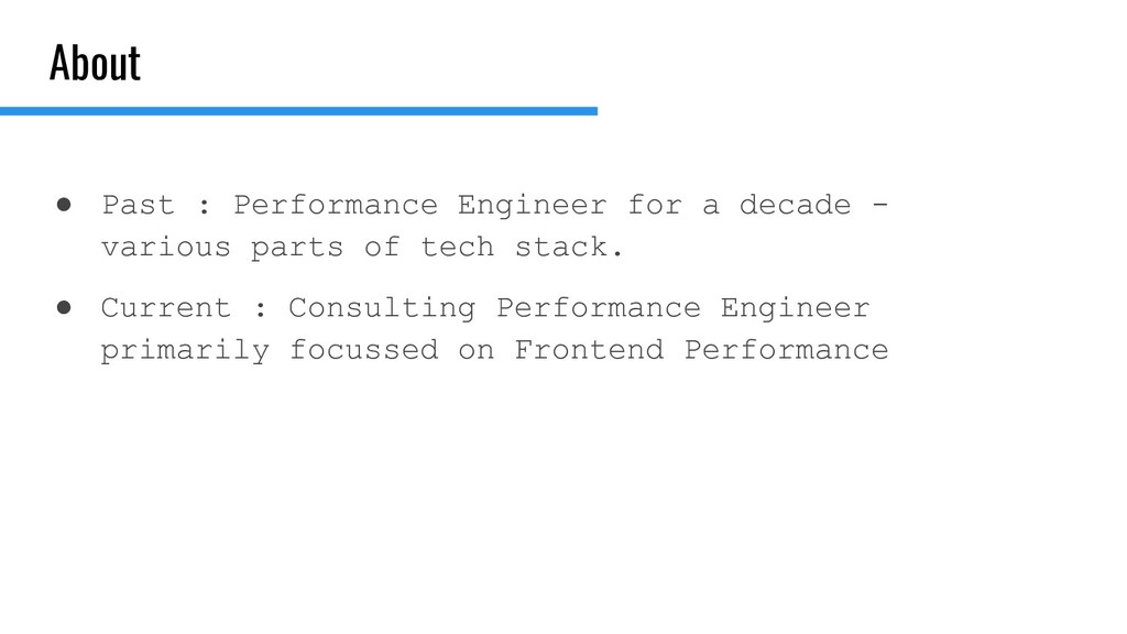 About ● Past : Performance Engineer for a decad...