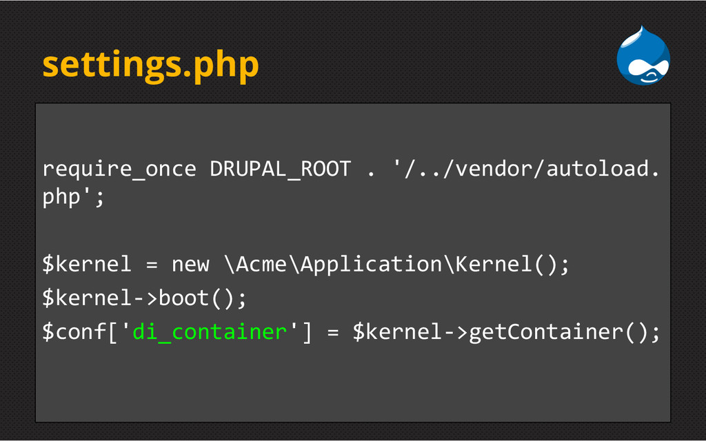 settings.php require_once DRUPAL_ROOT . '/../ve...