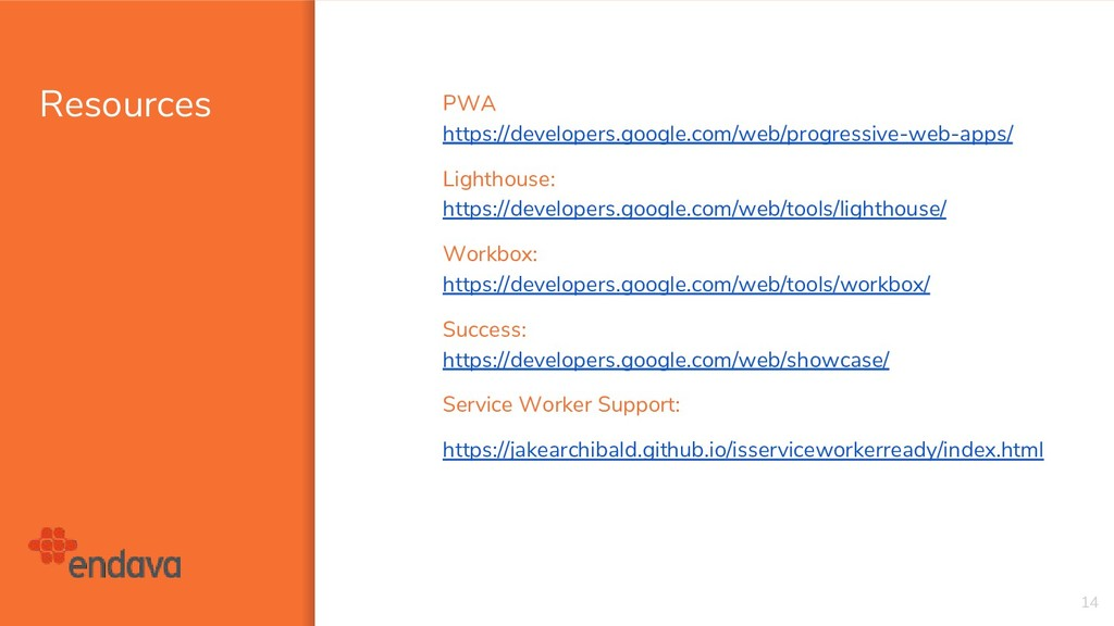 Resources 14 PWA https://developers.google.com/...
