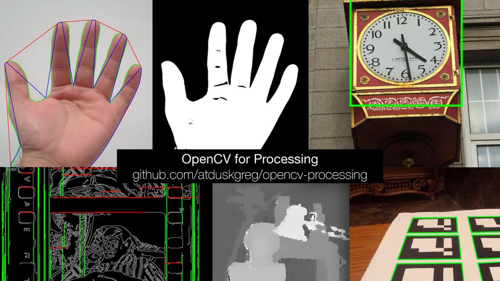 OpenCV for Processing  github.com/atduskgreg/op...
