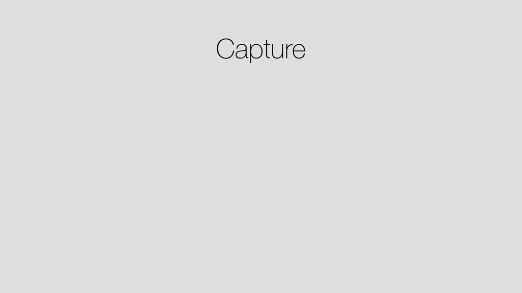 Capture ! ! ! ! !