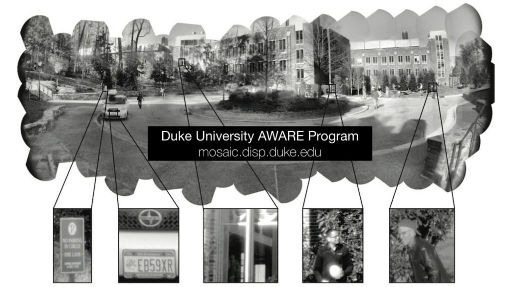 Duke University AWARE Program  mosaic.disp.duke...