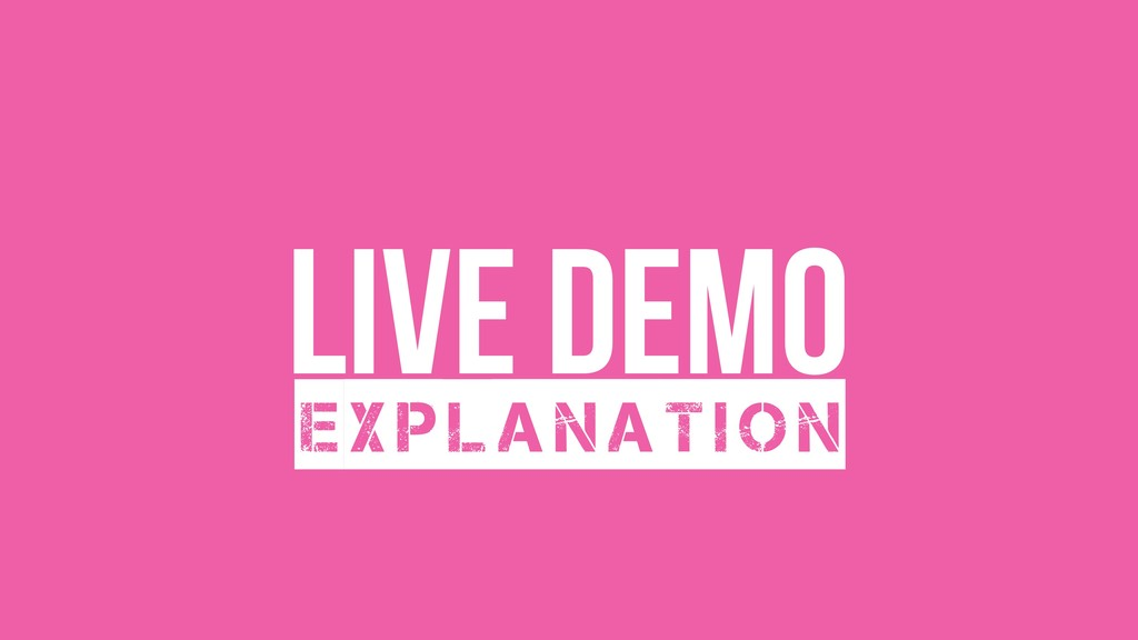 live Demo Explanation