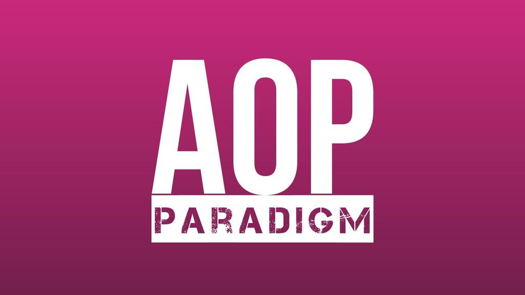 AOP Paradigm
