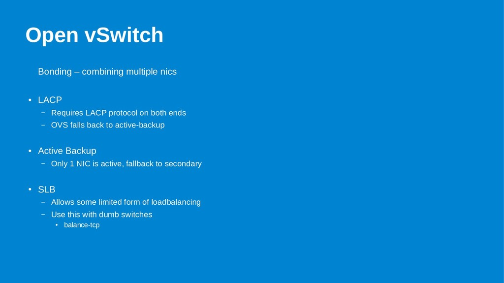 Open vSwitch Bonding – combining multiple nics ...