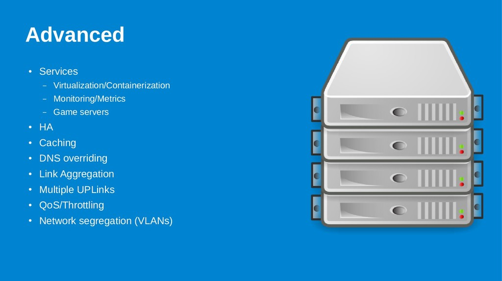 Advanced ● Services – Virtualization/Containeri...