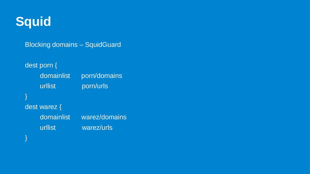 Squid Blocking domains – SquidGuard dest porn {...