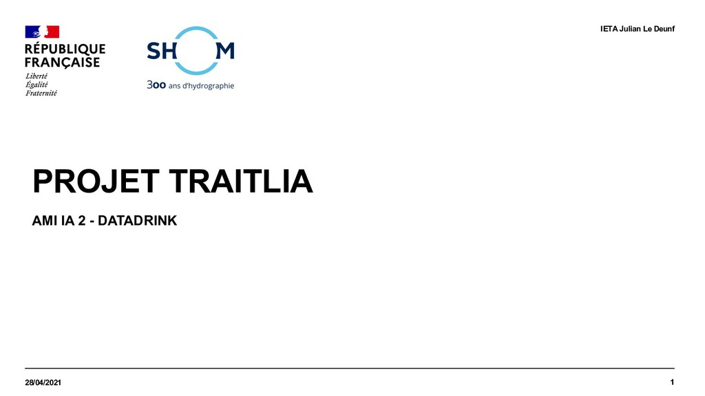 PROJET TRAITLIA AMI IA 2 - DATADRINK 28/04/2021...
