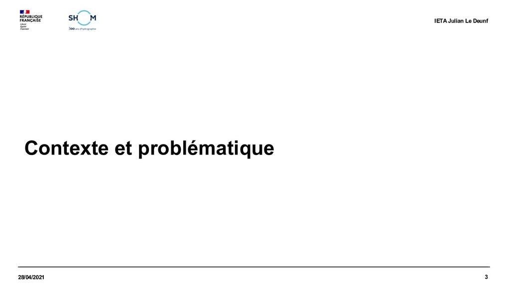 3 28/04/2021 IETA Julian Le Deunf Contexte et p...