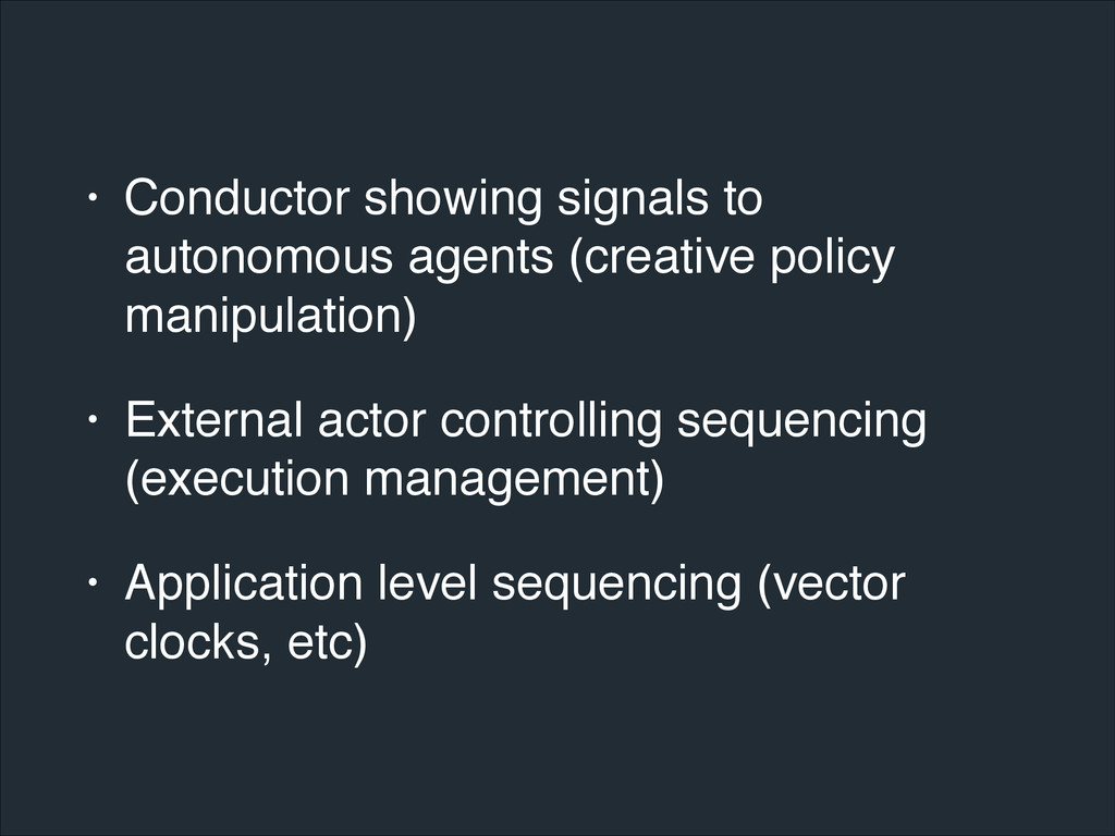 • Conductor showing signals to autonomous agent...