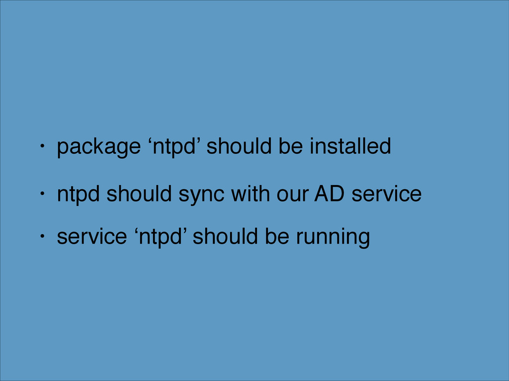 • package 'ntpd' should be installed! • ntpd sh...