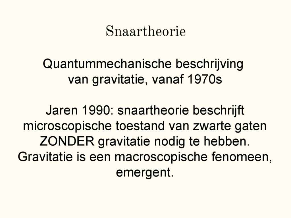 Snaartheorie Quantummechanische beschrijving va...