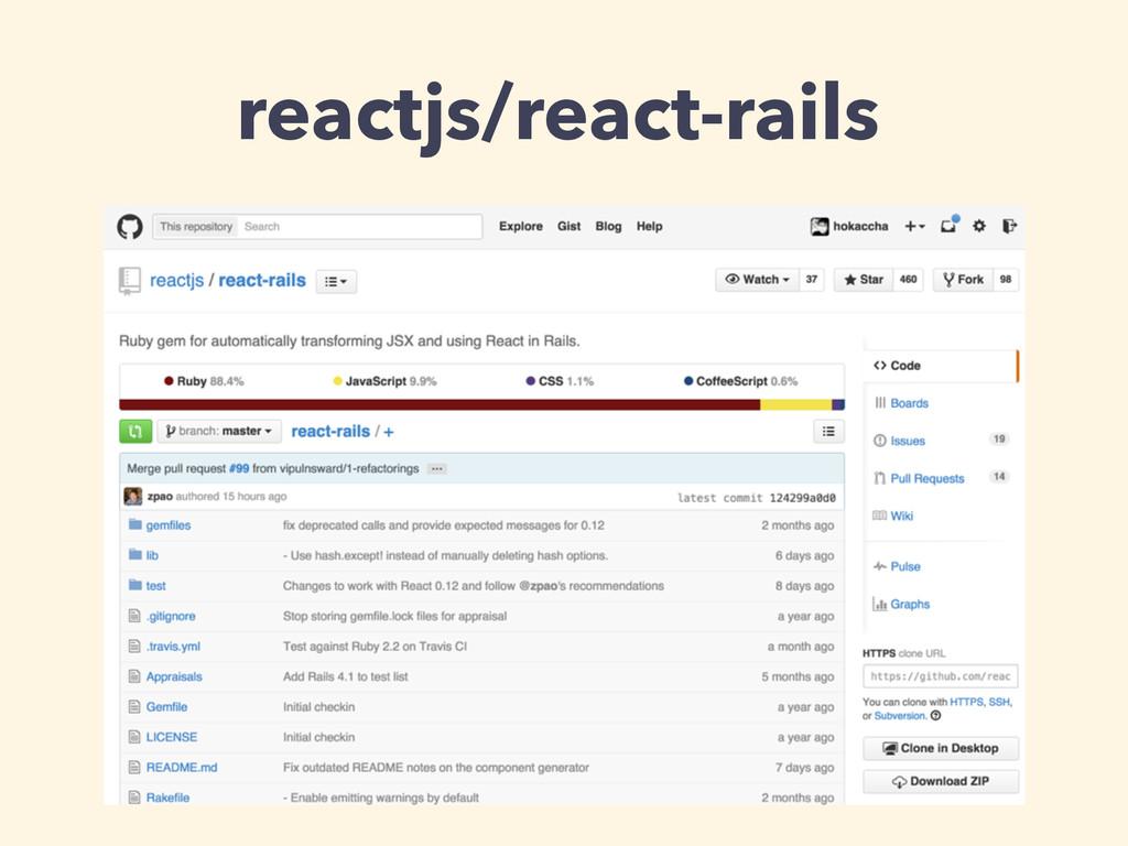 reactjs/react-rails
