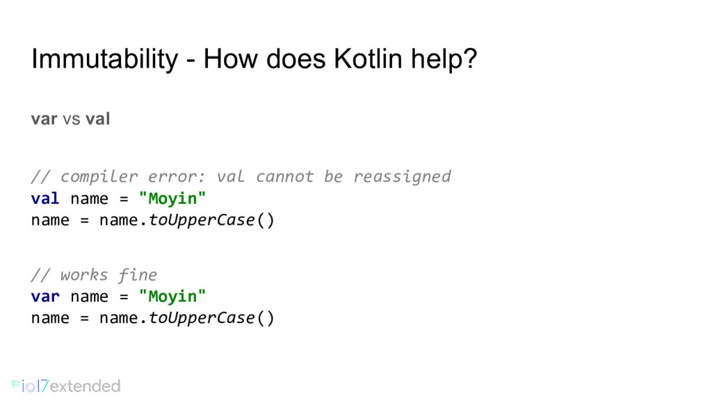 Immutability - How does Kotlin help? var vs val...