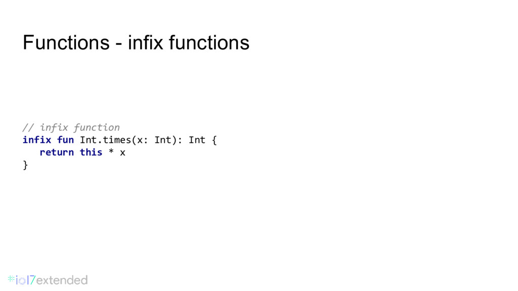 Functions - infix functions // infix function i...