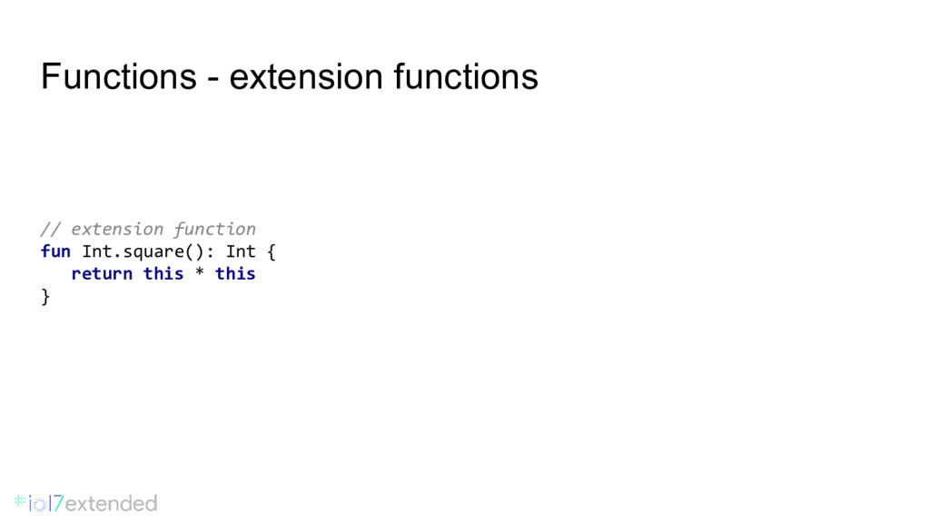 Functions - extension functions // extension fu...