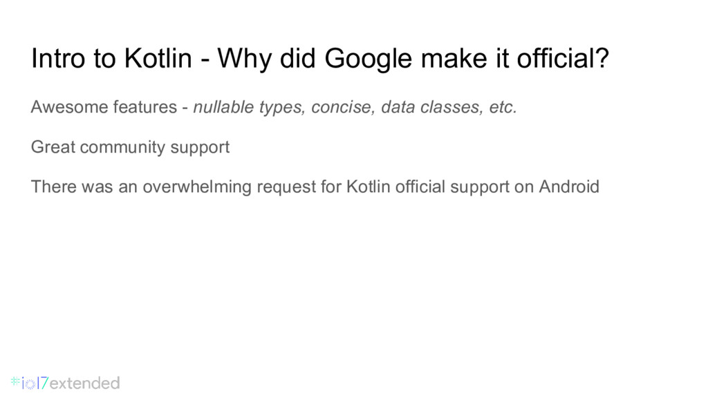 Intro to Kotlin - Why did Google make it offici...