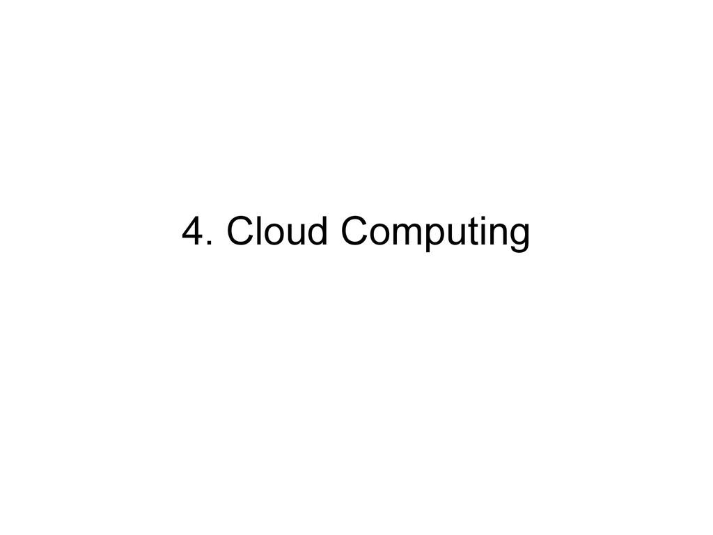 4. Cloud Computing