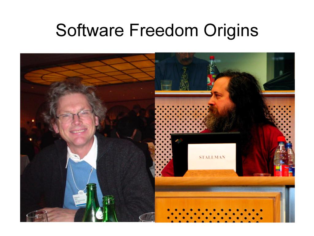 Software Freedom Origins