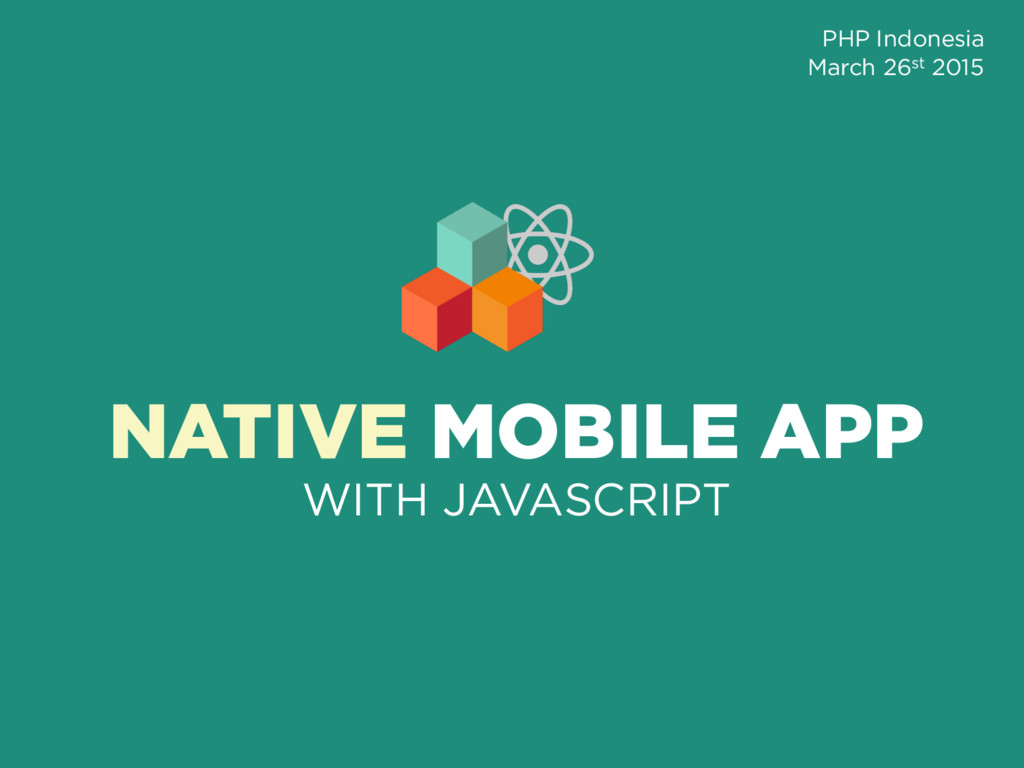 NATIVE MOBILE APP WITH JAVASCRIPT PHP Indonesia...