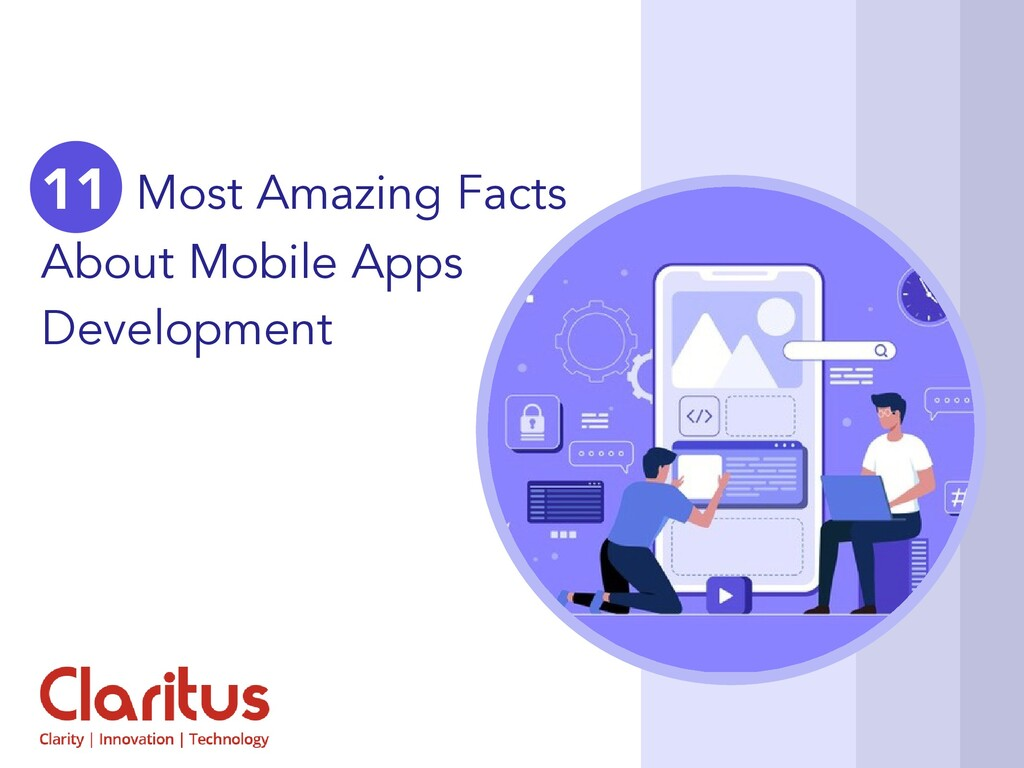 11 Most Amazing Facts About Mobile Apps Develop...