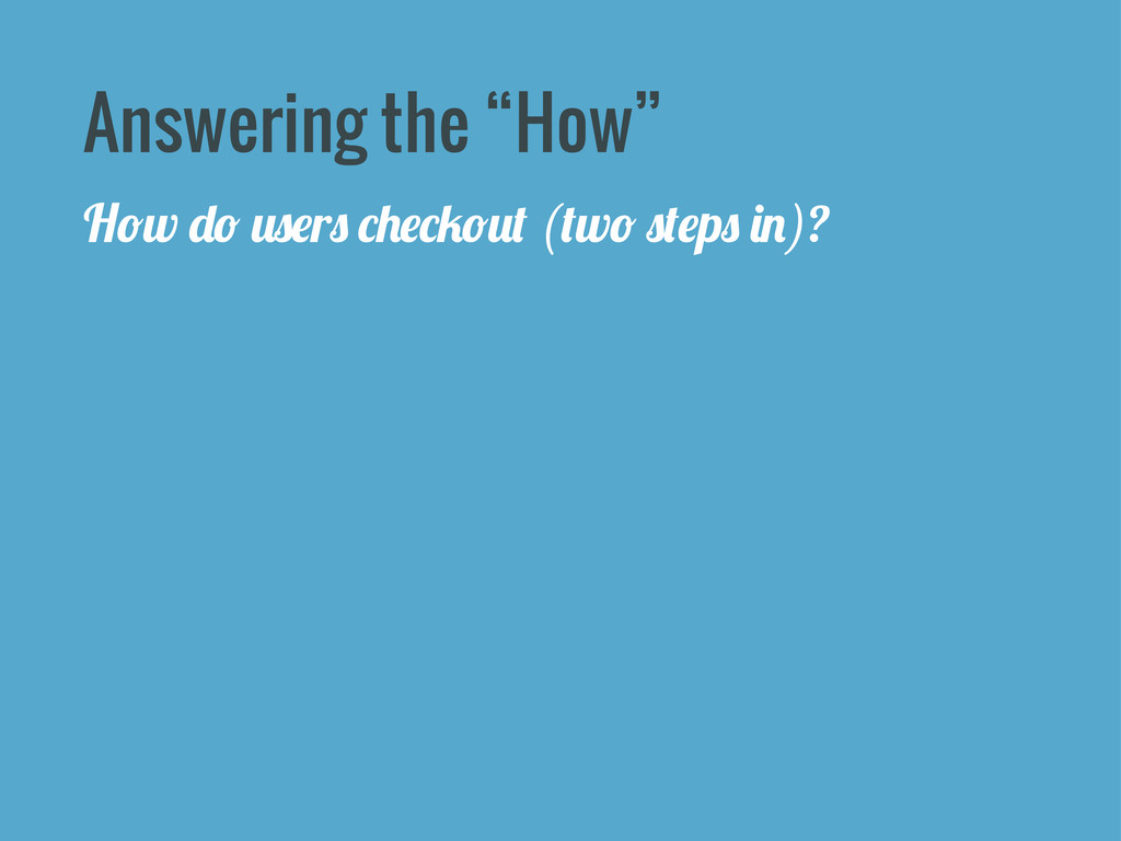 """Answering the """"How"""" H*w """"* 0$#r$ -)#-/*0% (%w* ..."""