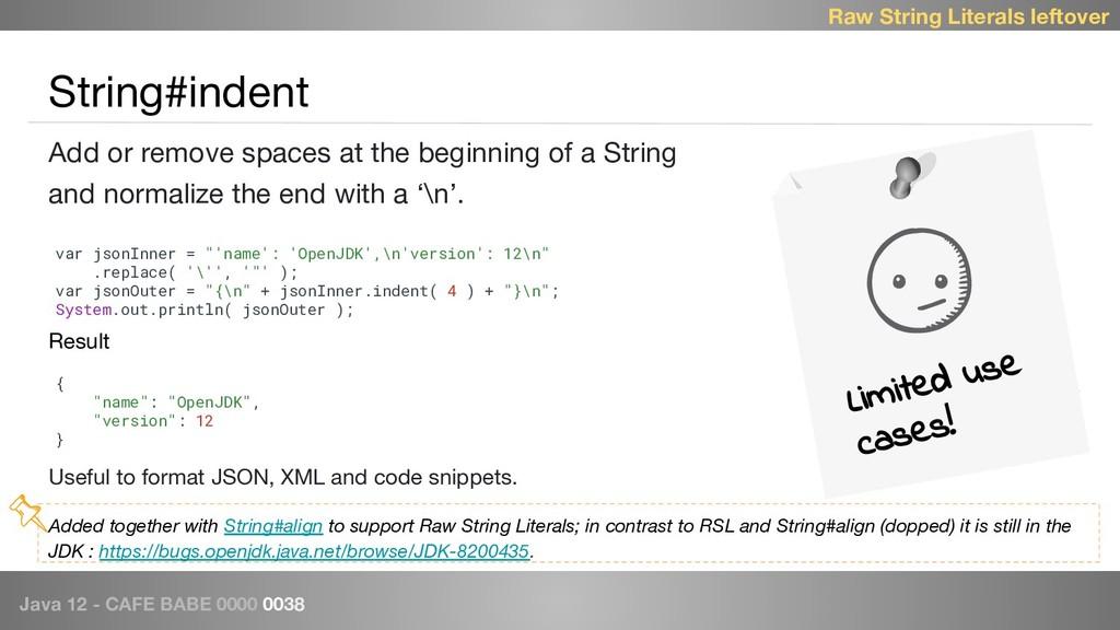 Java 12 - CAFE BABE 0000 0038 String#indent Lim...