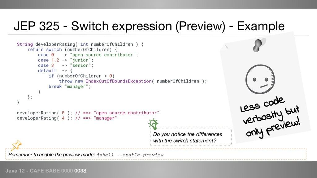Java 12 - CAFE BABE 0000 0038 JEP 325 - Switch ...