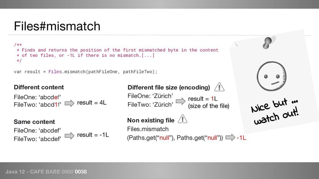 Java 12 - CAFE BABE 0000 0038 Files#mismatch Di...