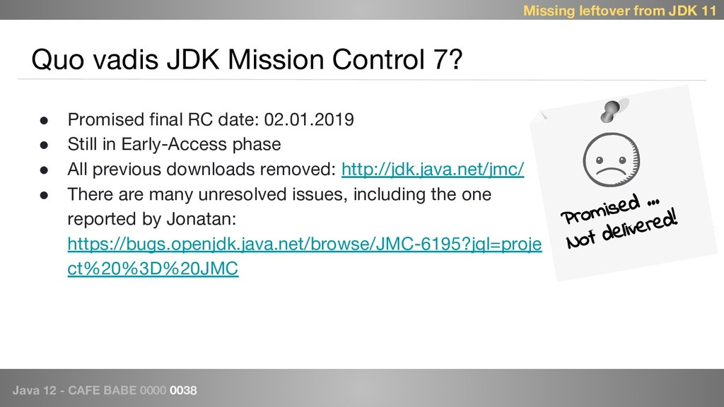 Java 12 - CAFE BABE 0000 0038 Quo vadis JDK Mis...