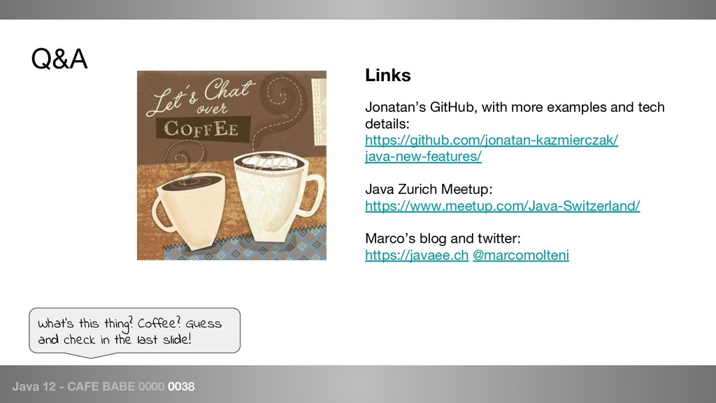 Java 12 - CAFE BABE 0000 0038 Q&A What's this t...