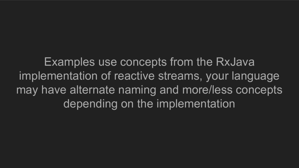 Examples use concepts from the RxJava implement...
