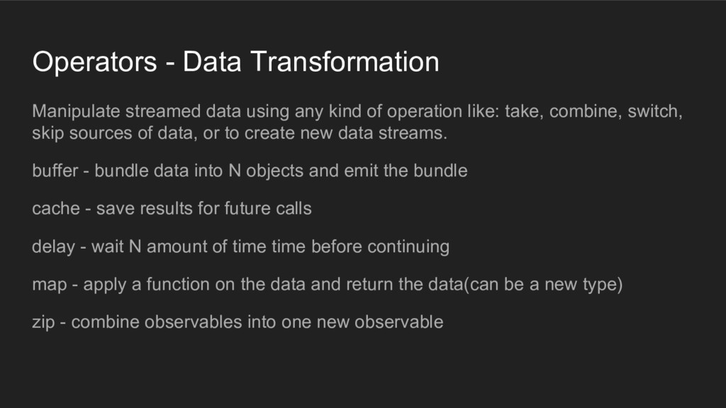 Operators - Data Transformation Manipulate stre...