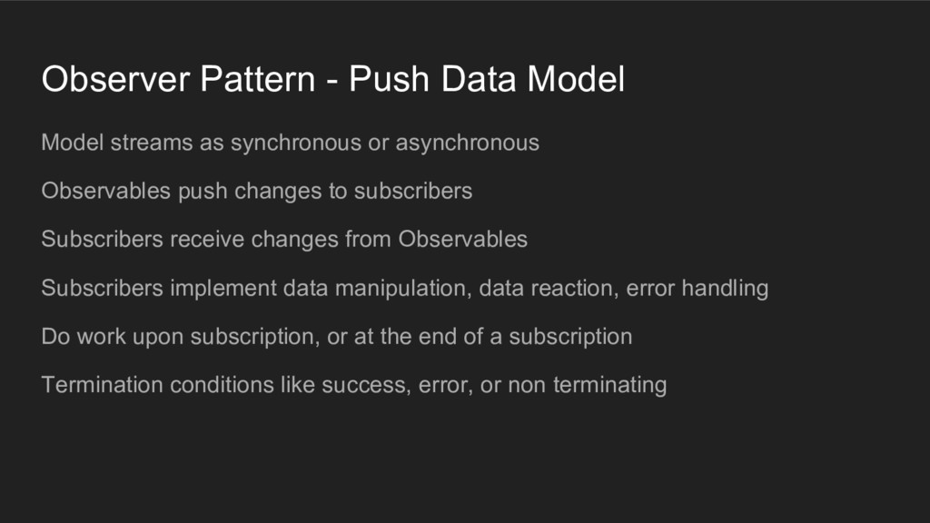 Observer Pattern - Push Data Model Model stream...