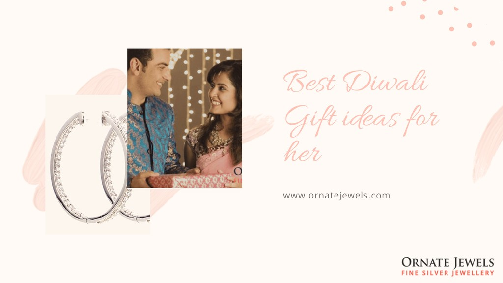 Best Diwali Gift ideas for her www.ornatejewels...