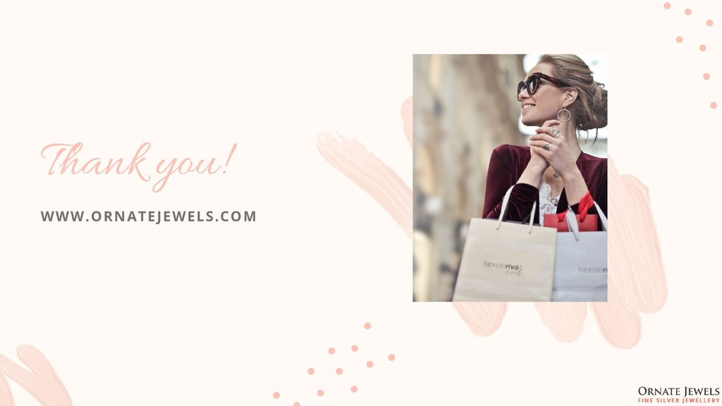 Thank you! WWW.ORNATEJEWELS.COM