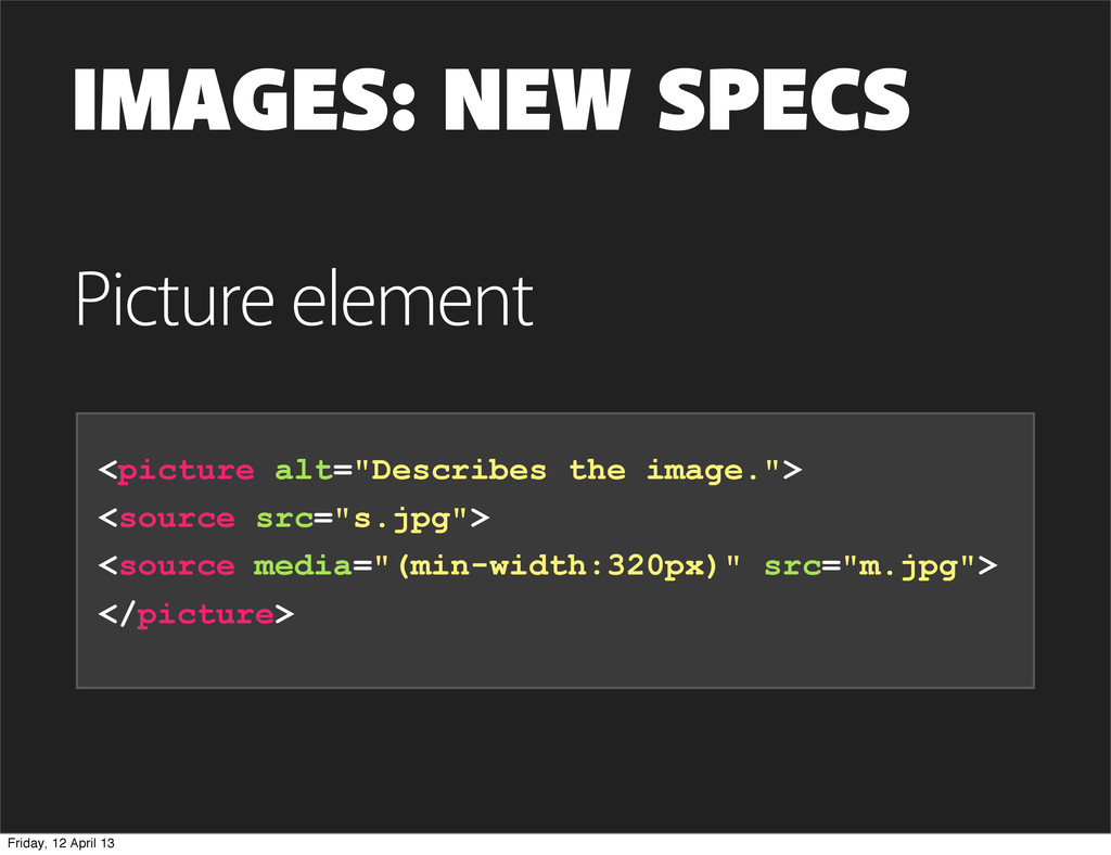 """IMAGES: NEW SPECS <picture alt=""""Describes the i..."""