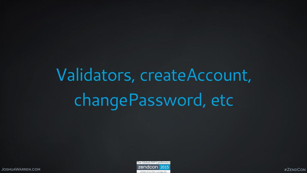 JoshuaWarren.com Validators, createAccount, cha...