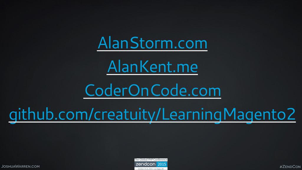 JoshuaWarren.com AlanStorm.com AlanKent.me Code...