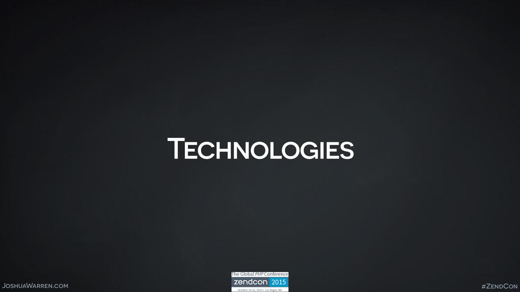 JoshuaWarren.com Technologies #ZendCon
