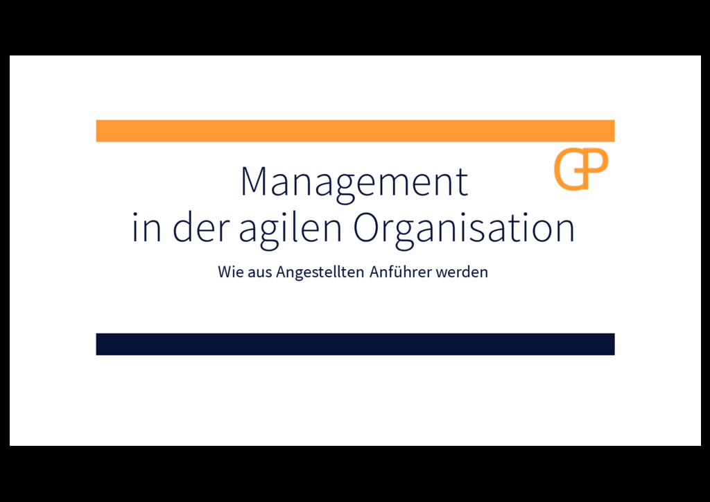 Management in der agilen Organisation Wie aus A...