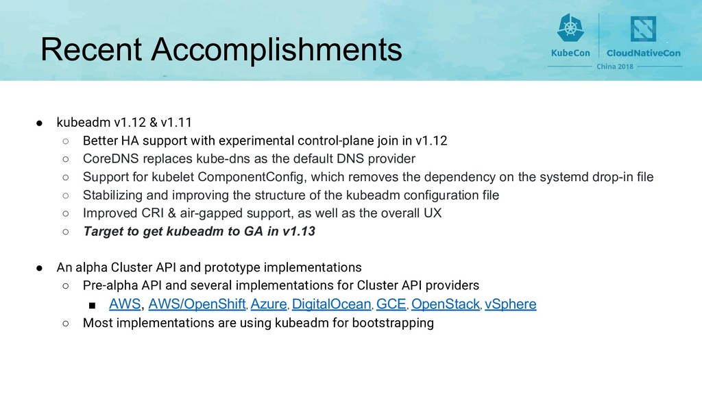 Recent Accomplishments ● kubeadm v1.12 & v1.11 ...
