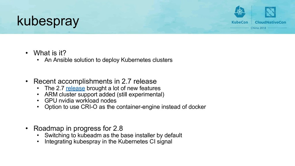 kubespray • What is it? • An Ansible solution t...