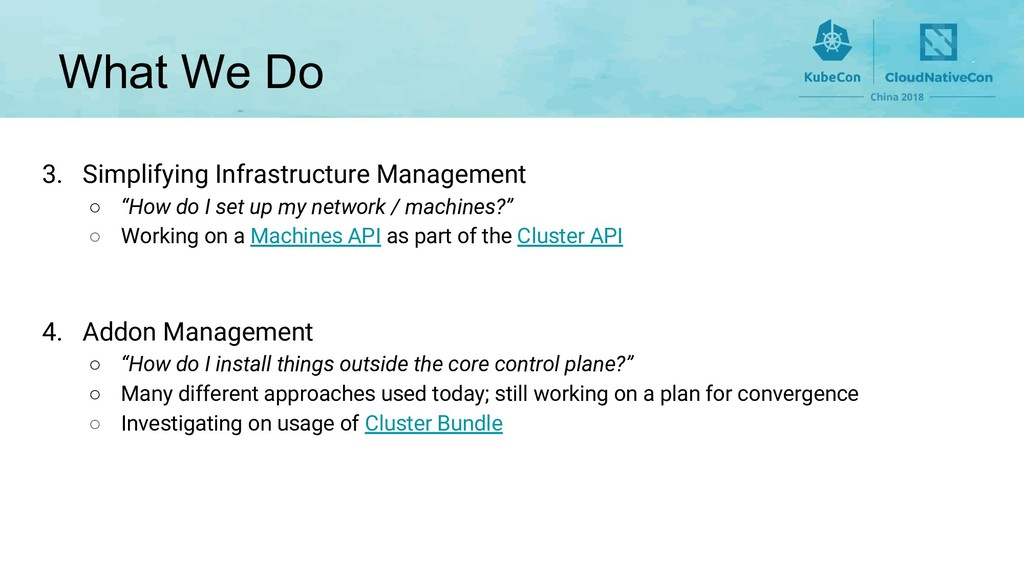 What We Do 3. Simplifying Infrastructure Manage...